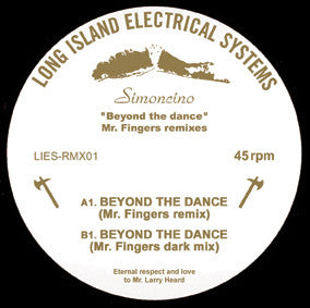 "Simoncino - ""Beyond the Dance"" Mr. Fingers Remixes - 12"" - LIESRMX01"