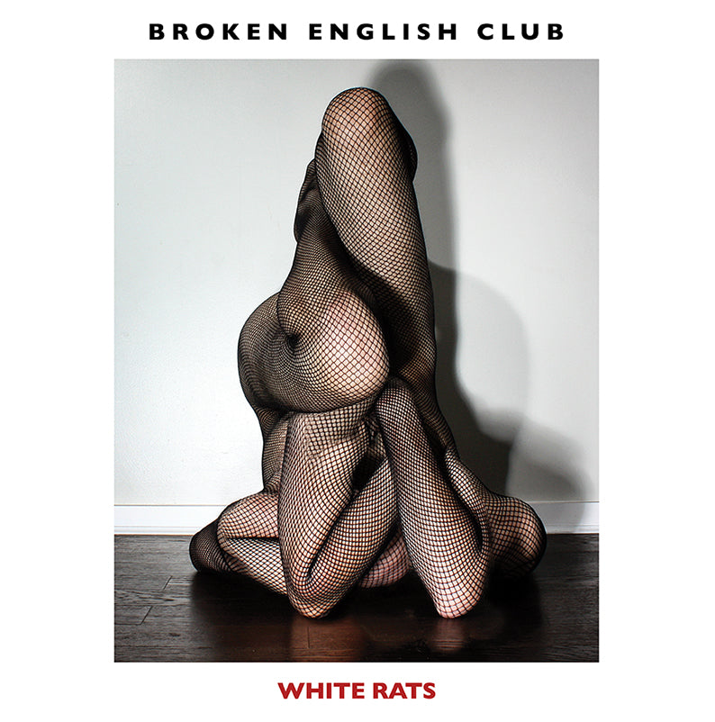 Broken English Club - White Rats -LP- LIES-120