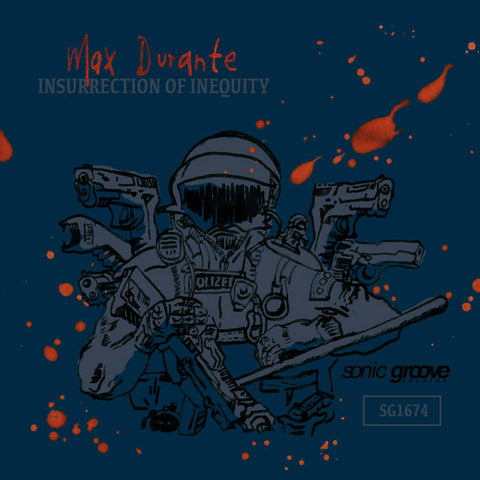 "Max Durante - Insurrection of Inequity - 12"" - SG1674"