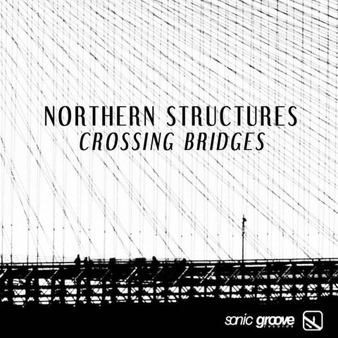 "Northern Structures - Crossing Bridges - 12"" - SG1464"