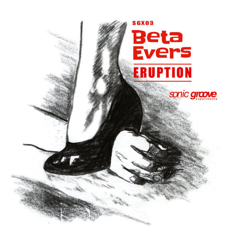 "Beta Evers - Eruption - 12"" - SGX-03"