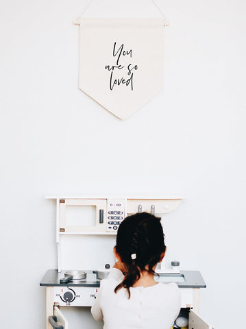 You are so loved canvas banner