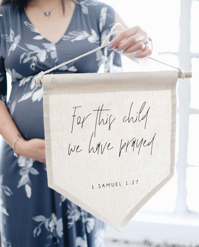 For this child we have prayed canvas banner