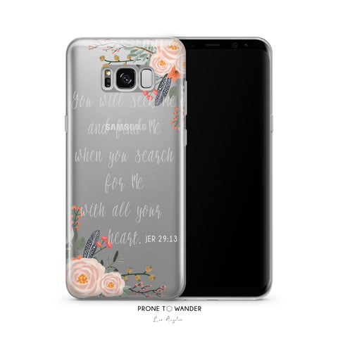 SAMSUNG H101 - YOU WILL SEEK ME AND FIND ME WHEN YOU SEARCH FOR ME WITH ALL YOUR HEART - Bible Verse Christian Quote Phone Cover