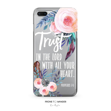 H193 -TRUST IN THE LORD IN FLORAL BOHO - White Bible Verse Christian Quote Phone Covers