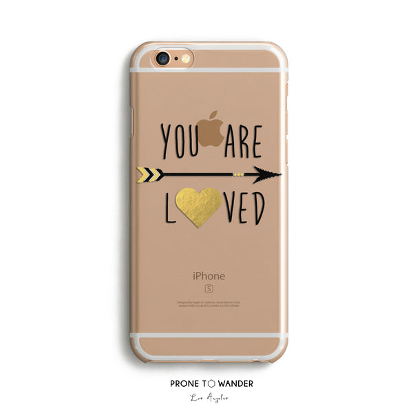 H48 - YOU ARE LOVED ARROW - Inspirational Quote Phone Case Sayings on iPhone Cover