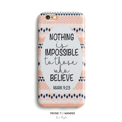 H54 - NOTHING IS IMPOSSIBLE - Christian cell phone covers with Scripture Religious verse phone case