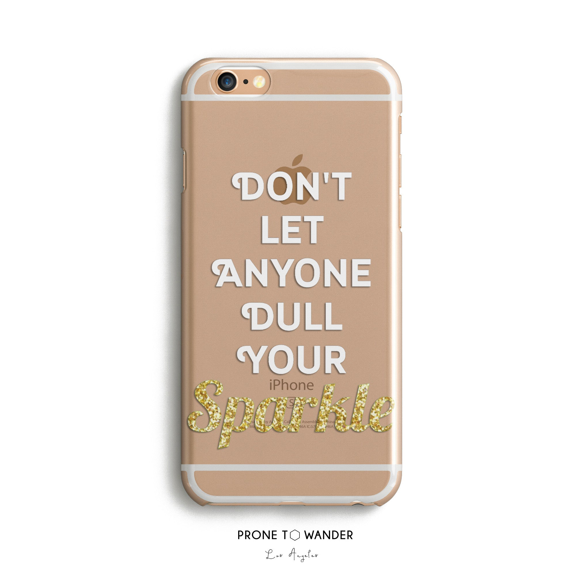 H6-Don't Let Anyone Dull Your Sparkle -  Motivational Quote Inspirational Sayings Phone Cover