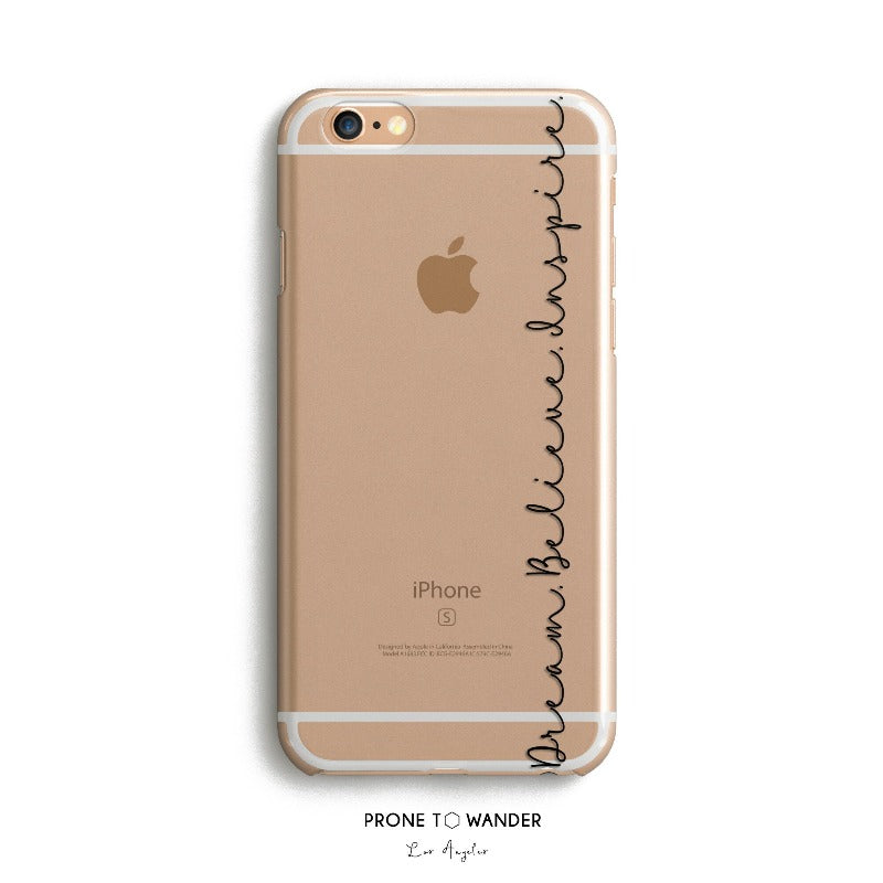 H61-DREAM BELIEVE INSPIRE - Motivational Quote Inspirational Sayings Phone Cover