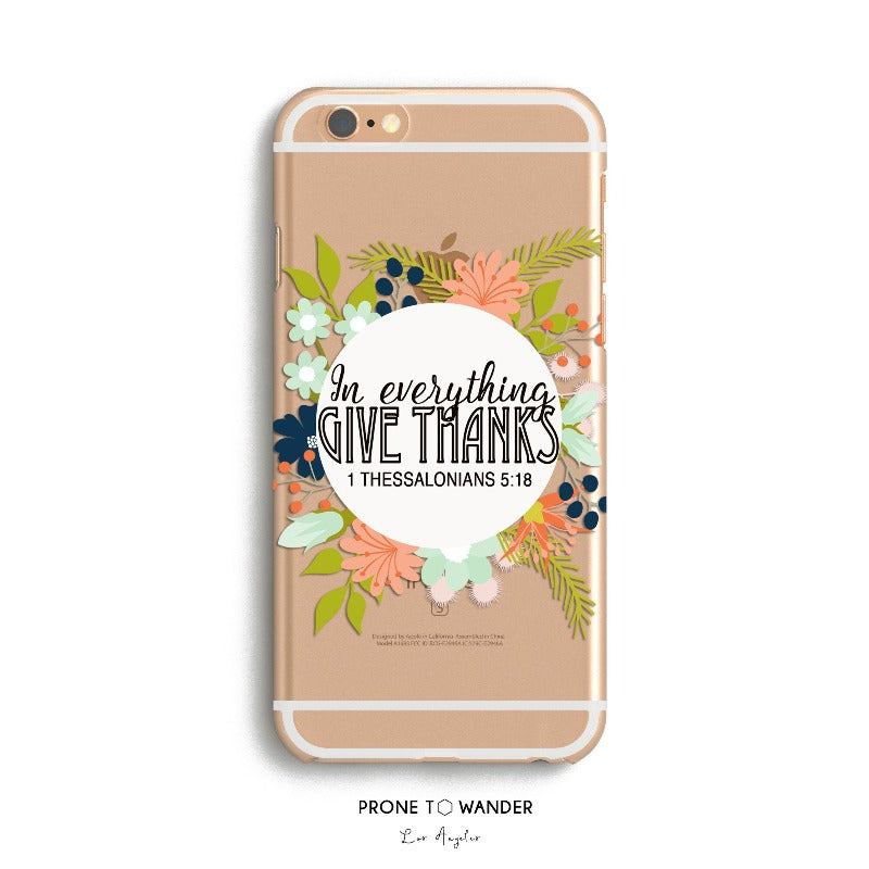 H63 - IN EVERYTHING GIVE THANKS - TPU Clear Transparent Christian Phone Case for  iPhone Cover
