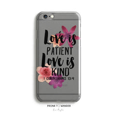 H71 - LOVE IS PATIENT AND KIND - Christian cell phone covers with Scripture Religious verse phone case