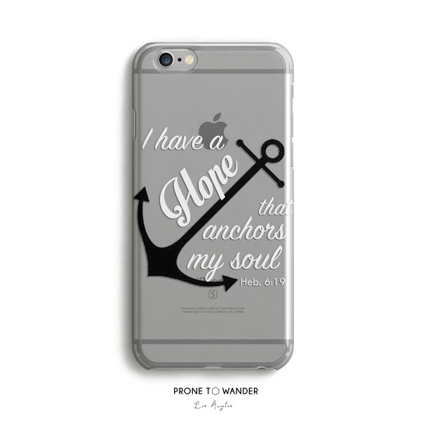 H8 - I HAVE A HOPE THAT ANCHORS MY SOUL - Transparent Clear TPU Christian Phone Case for Men