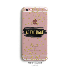 H83 - BE THE LIGHT WITH GOLD GLITTERS - TPU Clear Christian Phone Case with Bible Verse Phone Cover