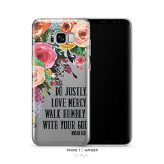 SAMSUNG H99 - JUSTLY MERCY HUMBLY - Floral Christian phone case for Samsung