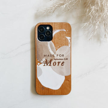 MADE FOR MORE - Wood Phone Case