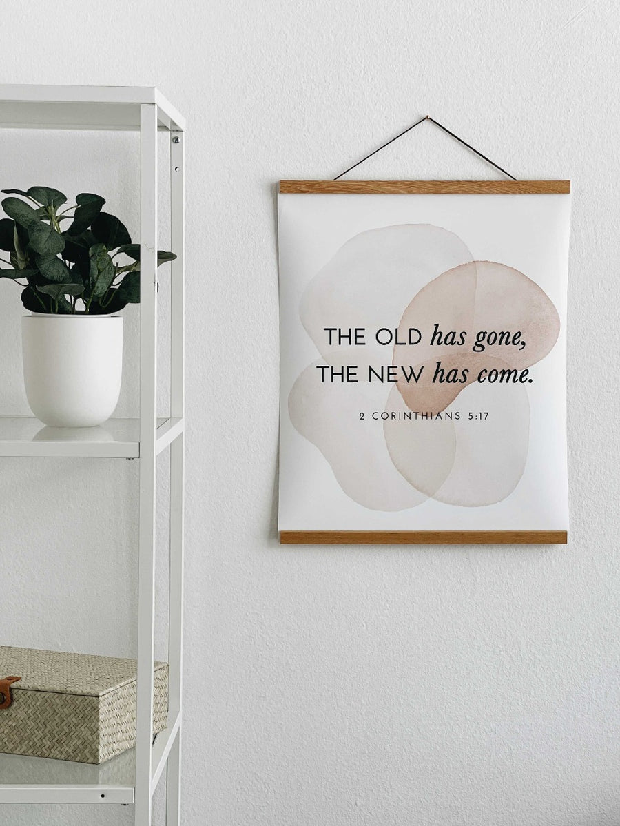 THE OLD HAS GONE  - THE ALL THINGS NEW POSTER