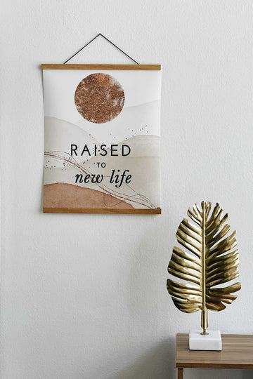RAISED TO NEW LIFE  - THE ALL THINGS NEW POSTER