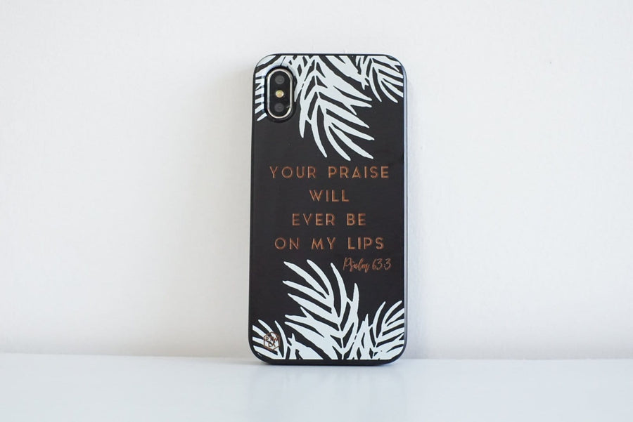 BLKSE241 - YOUR PRAISE WILL EVER BE ON MY LIPS - Black Special Edition Wood Phone Case