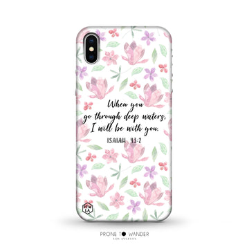 M279 - WHEN YOU GO THROUGH DEEP WATERS - Bible Verse Christian Quote TPU Phone Covers