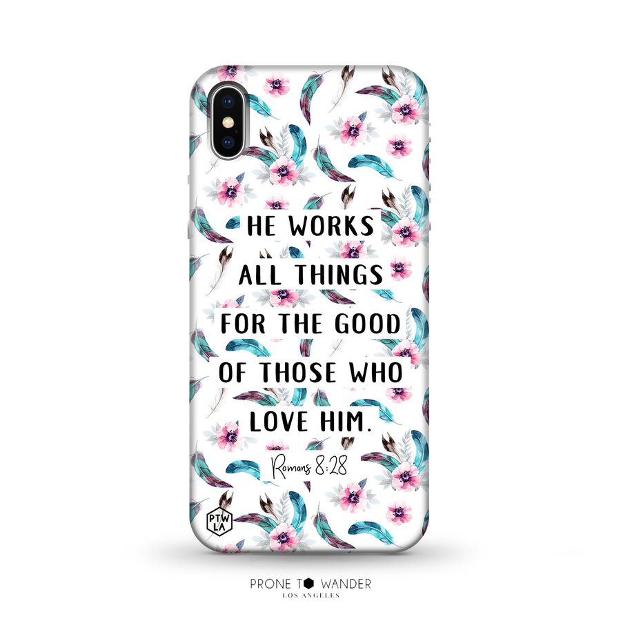 M285 - HE WORKS ALL THINGS FOR GOOD - Bible Verse Christian Quote TPU Phone Covers