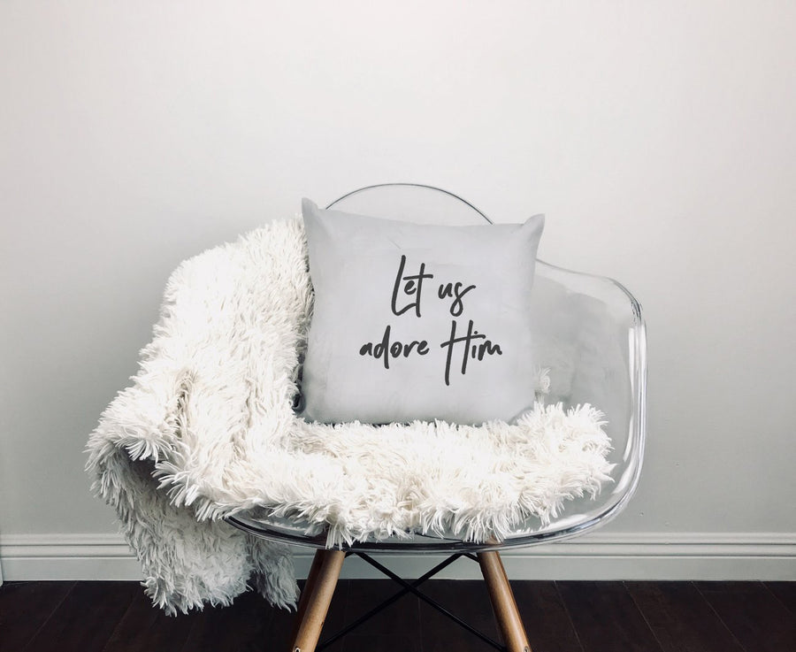 Let Us Adore Him - Throw Pillow Cover