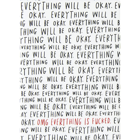 Everything Will Be Okay Magnet