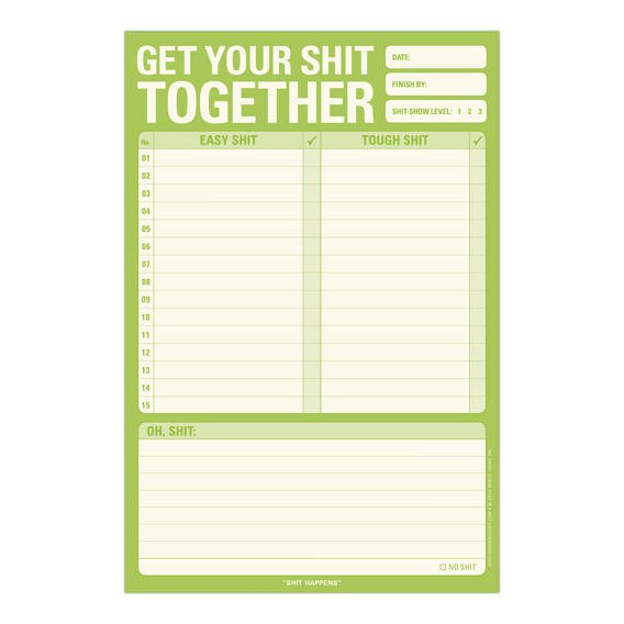 Get Your Shit Together Notepad
