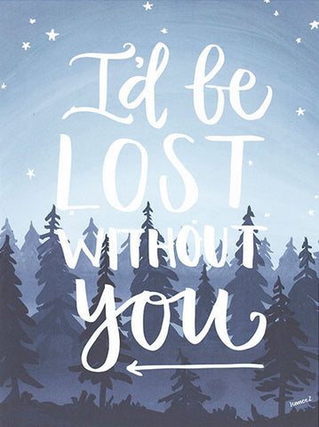 Lost Without You Print