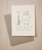 Beat of my Heart Card