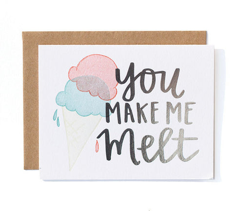 Make Me Melt Card