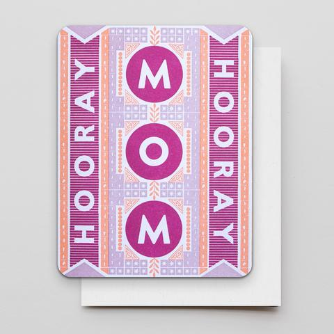 Hooray Mom Card