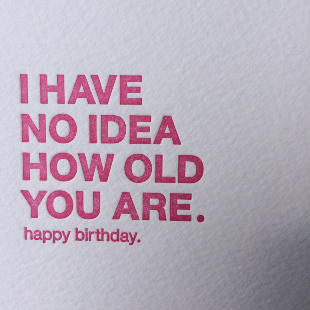 No Idea Birthday Letterpress Card
