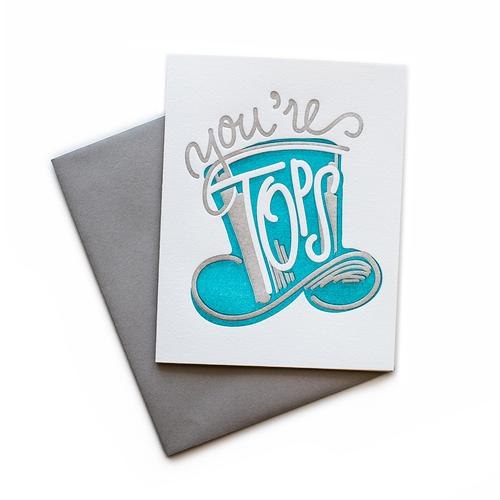 You're Tops Card