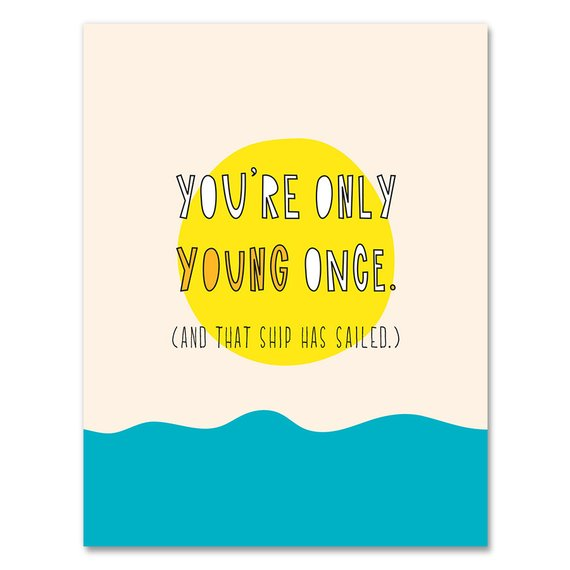 Only Young Once Card