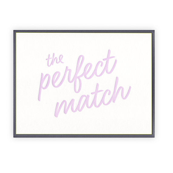 The Perfect Match Card