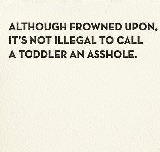 Asshole Toddler Card