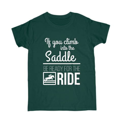 Be Ready For The Ride T-Shirt