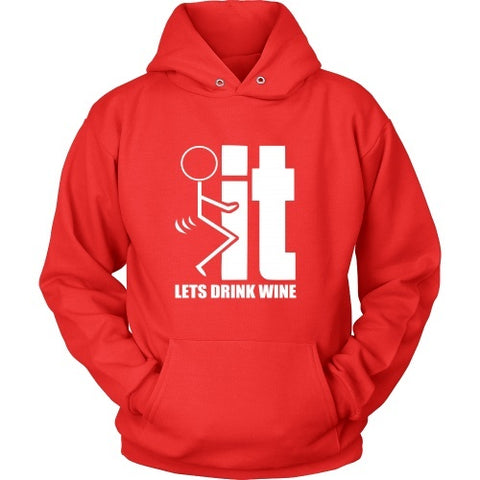 T-shirt - Exclusive Wine Hoddie!
