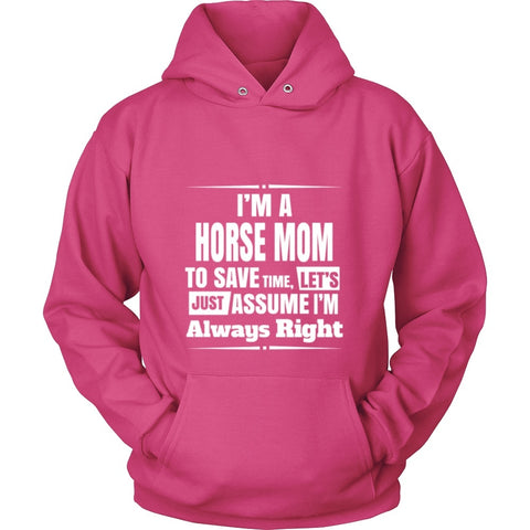 T-shirt - Horse Mom's Are Always Right