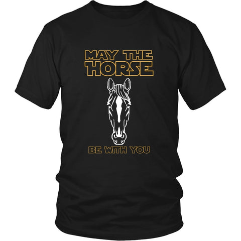 T-shirt - May The Horse Be With You Shirt (Front)