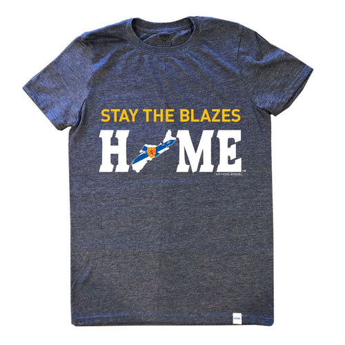 #STAYTHEBLAZESHOME Nova Scotia Unisex T-Shirt