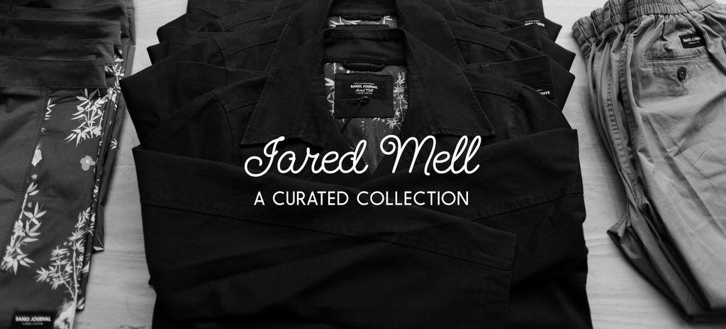 Jared Mell Curated