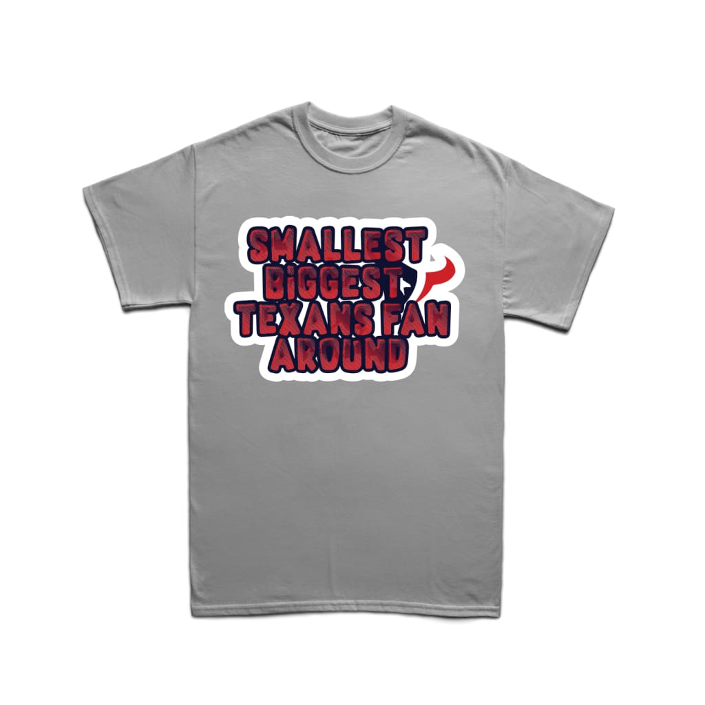 """87caf452 Youth Texans """"Smallest, Biggest, Fan Around"""" T-Shirt"""