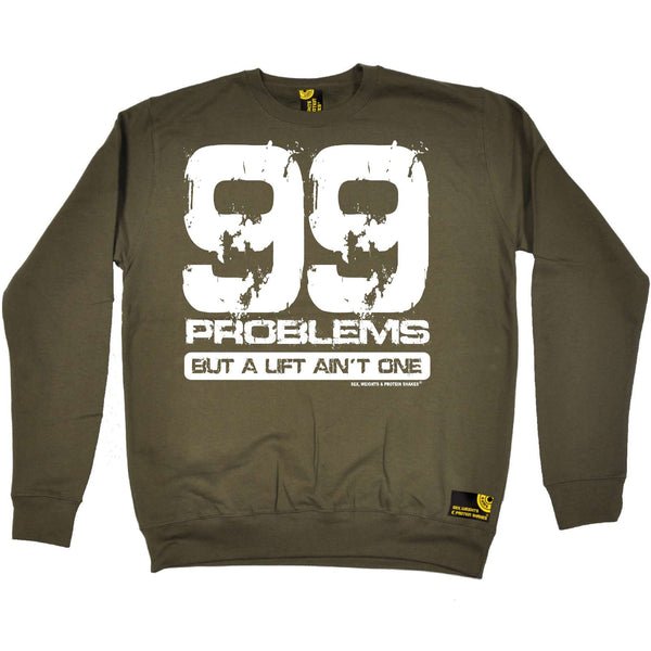 Sex Weights and Protein Shakes - Swps 99 Lift Aint One - Gym SWEATSHIRT