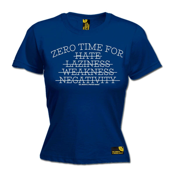 SWPS Women's Zero Time For Hate … Negativity Sex Weights And Protein Shakes Gym T-Shirt