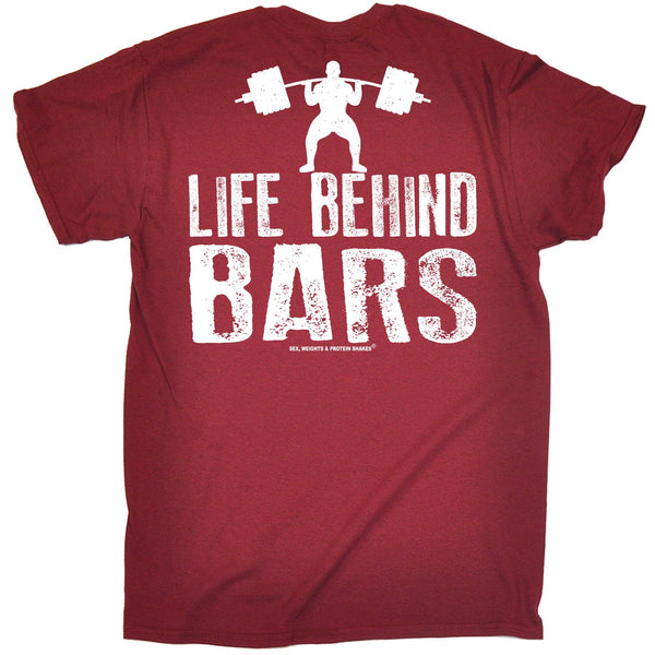 FB Sex Weights and Protein Shakes Gym Bodybuilding Tee - Life Behind Bars - Mens T-Shirt