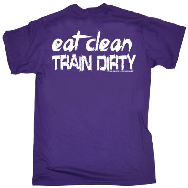 FB Sex Weights and Protein Shakes Gym Bodybuilding Tee - Eat Clean Train Dirty - Mens T-Shirt