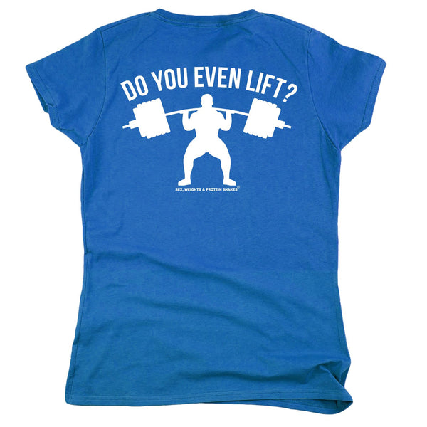 FB Sex Weights and Protein Shakes Gym Bodybuilding Tee - Do You Even Lift -  Womens Fitted Cotton T-Shirt Top T Shirt