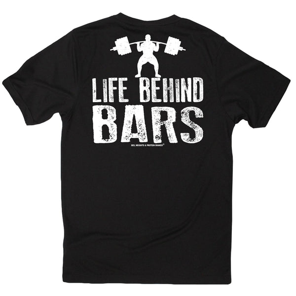 FB Sex Weights and Protein Shakes Gym Bodybuilding Tee - Life Behind Bars - Dry Fit Performance T-Shirt
