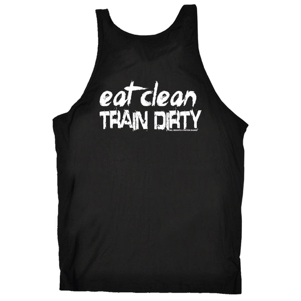 FB Sex Weights and Protein Shakes Gym Bodybuilding Vest - Eat Clean Train Dirty - Bella Singlet Top